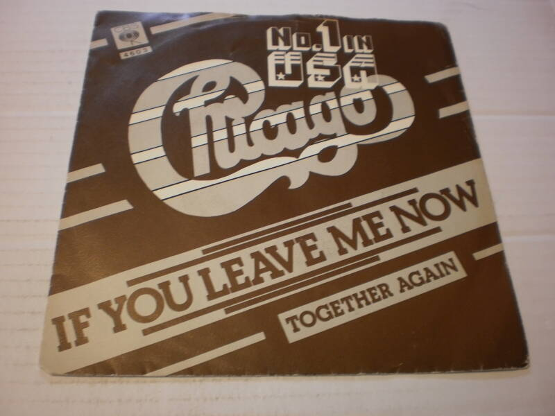 single Chicago - If you leave me now