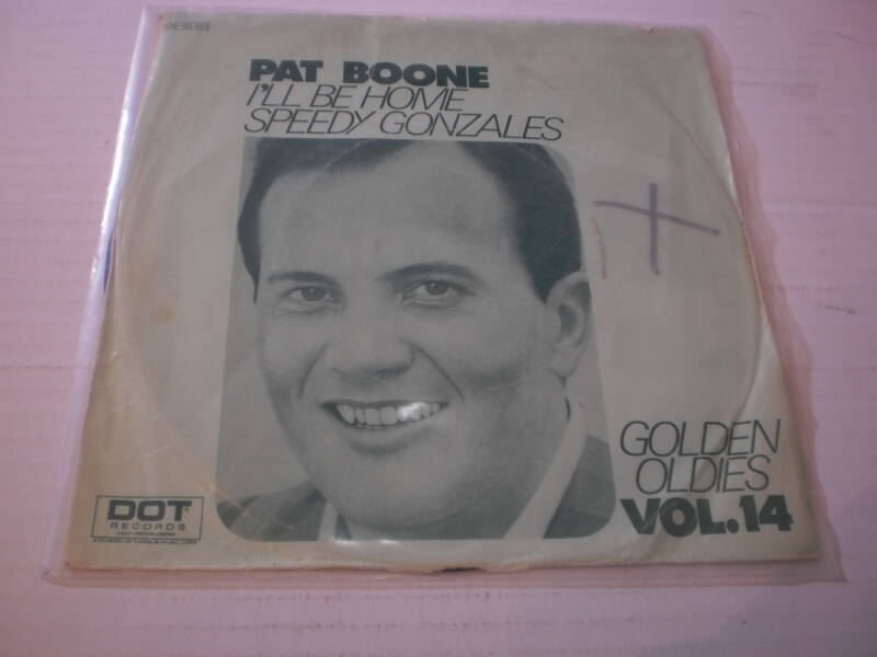 Single Pat Boone - I'll be home / Speedy Gonzales