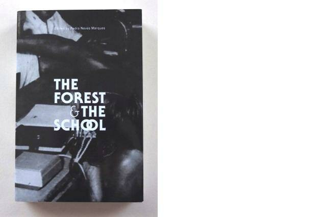 Pedro Neves Marques // The Forest & the School