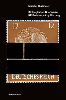 Sichtagitation Briefmarke  KP Brehmer – Aby Warburg, von Michael Glasmeier