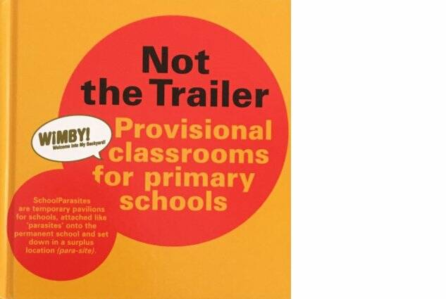 Not the Trailer Provisional classrooms for primary schools