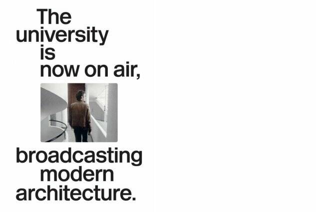 Joaquim Moreno // The university is now on air, broadcasting modern architecture
