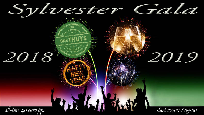 """31 december  """"Sylvester Gala""""    Café OnsThuys 't Oude Brouwhuis"""