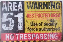 AREA 51 RESTRICTED WARNING METAAL