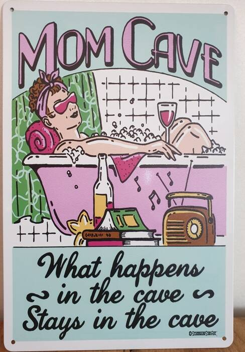 MOM CAVE WHAT HAPPENS IN THE CAVE STAYS IN THE CAVE