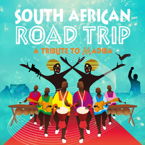 CD South African Road Trip - A Tribute To Madiba