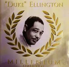 Duke Ellington   Millenium