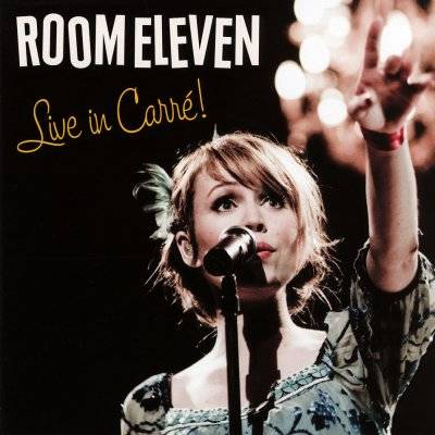 Room Eleven | CD live in Carré