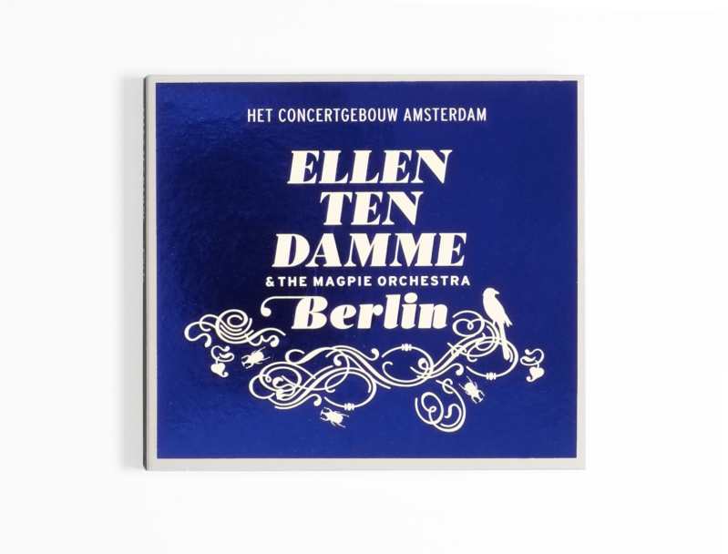Ellen ten Damme & The Magpie Orchestra | CD Berlin