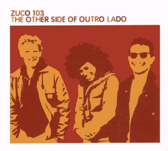 CD The other side of Outro Lado | Zuco 103
