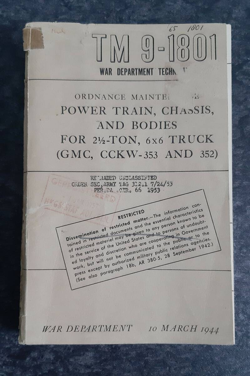 TM9-1801 GMC CCKW-252 / 353 Power train,  Chassis and Bodies