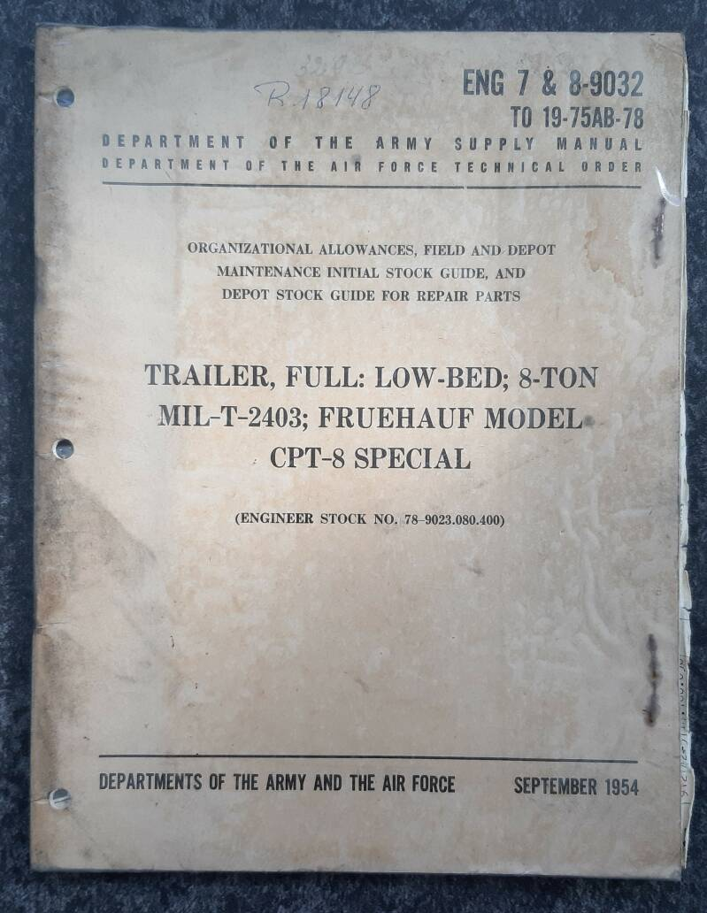 ENG 7 & 8-9032 Trailer full low-bed 8-ton Freuhauf CPT-8 Army supply manual