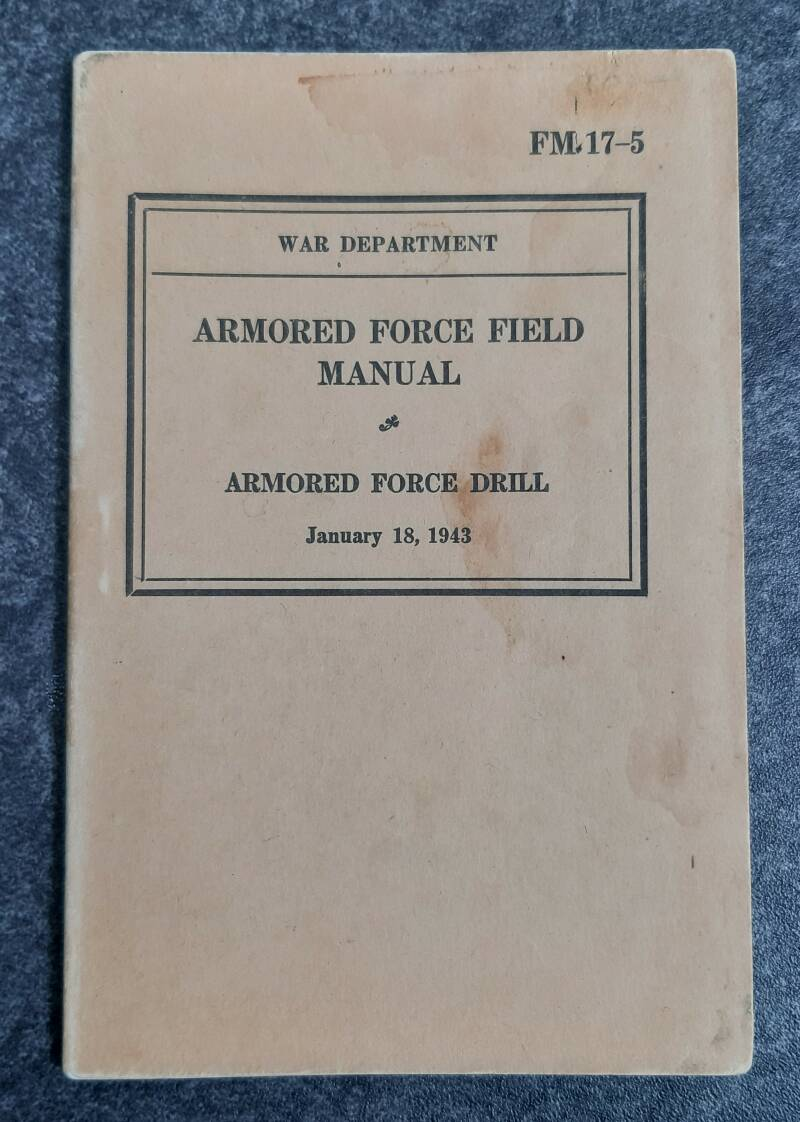 FM17-5 Armored force field manual Armored Force Drill