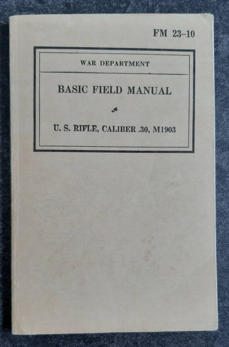 FM23-10 Basic field manual US Rifle caliber .30 M1903