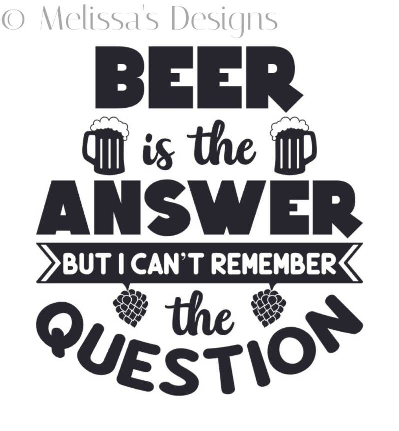 Beer is the answer sticker