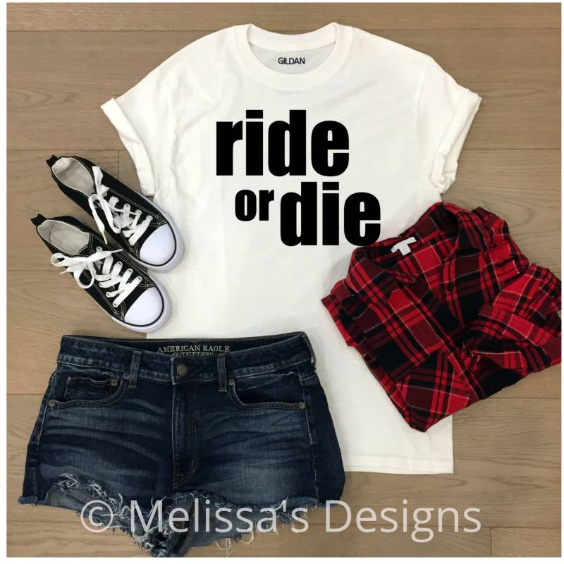 Ride or Die T shirt Dames