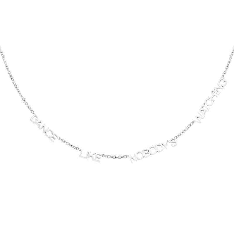 DANCE LIKE NOBODY'S WATCHING NECKLACE SILVER