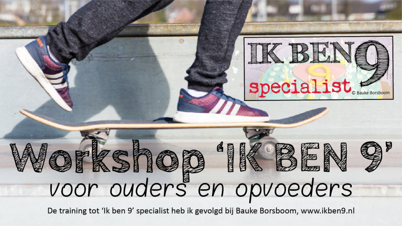 Ik ben 9 Workshop