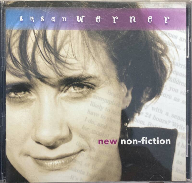 CD - Susan Werner - New Non - fiction