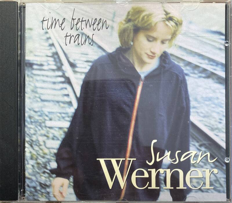 CD - Susan werner -Time between trains
