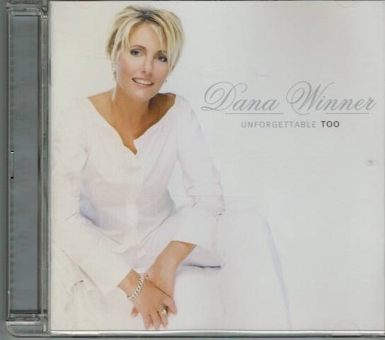 Dana Winner - Unforgettable too