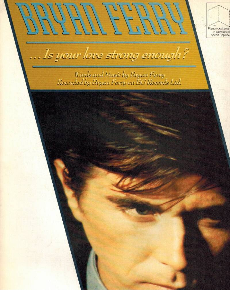 Bryan Ferry - Is your love strong enough?