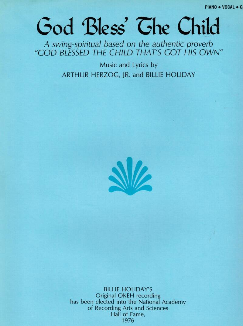 God bless' the child - Bilie Holiday