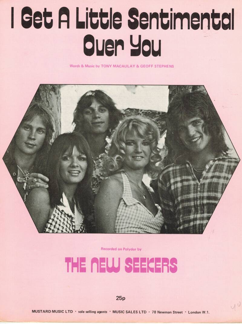 I get a little sentimental over you - The new seekers