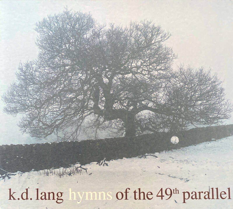 CD - K.D. Lang - Hymnes of the '49th paralell
