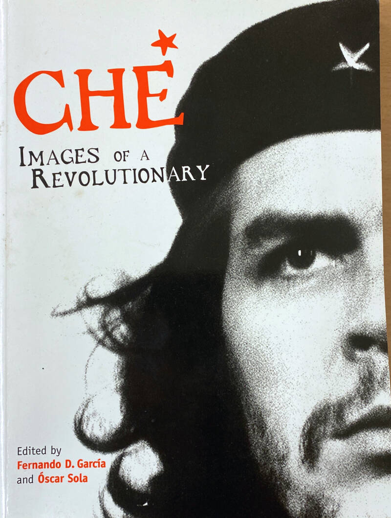 Che - Images of a revolutionary
