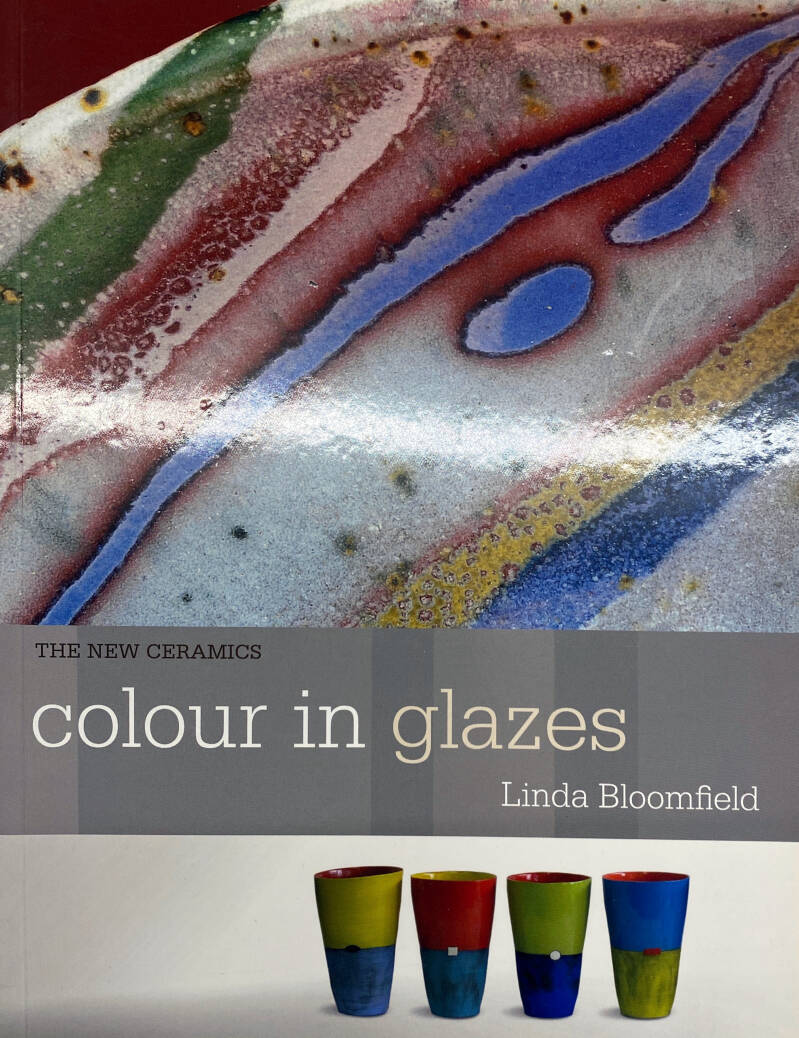 The new ceramics - Colour in glazes - Linda Bloomfield