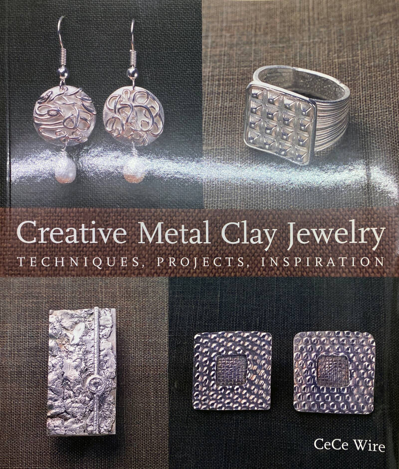 Creative Metal Clay Jewelry - techniques, projects, inspiration
