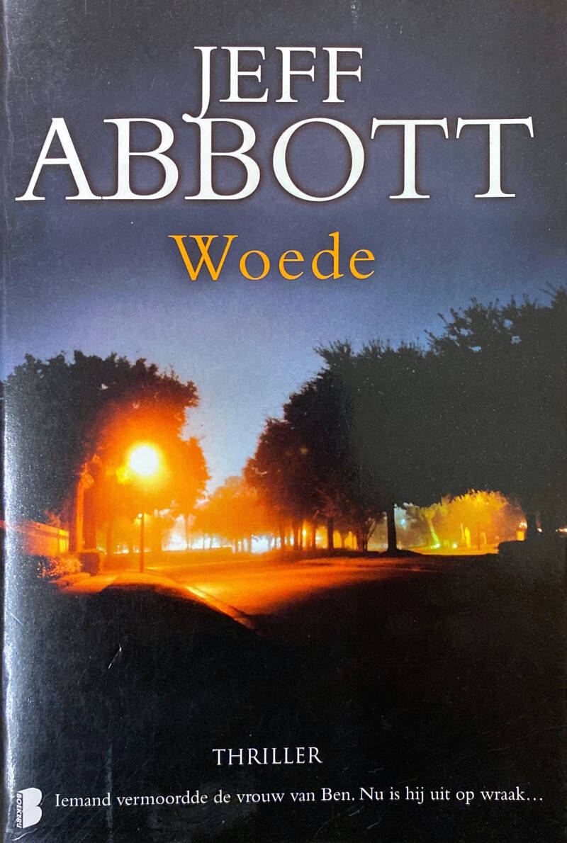 Jeff Abbott - Woede - thriller