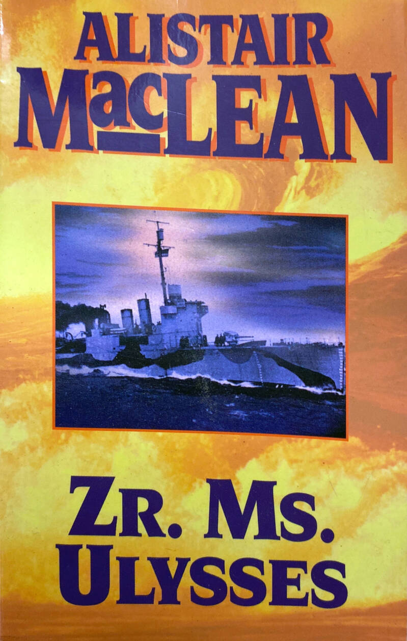 Alistair Maclean - Zr. Ms. Ulysses