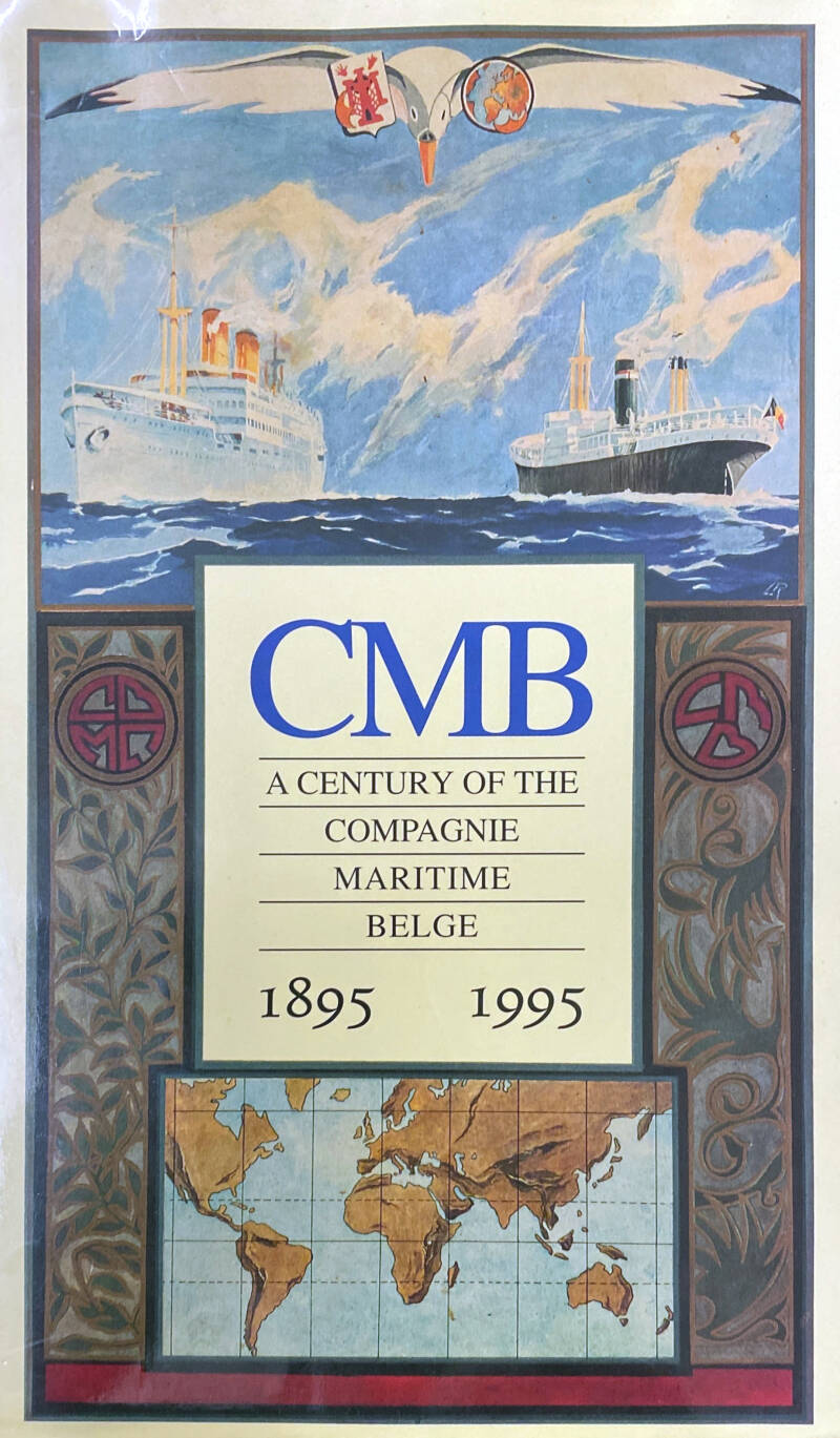 CMB - A century of the compagnie maritime Belge