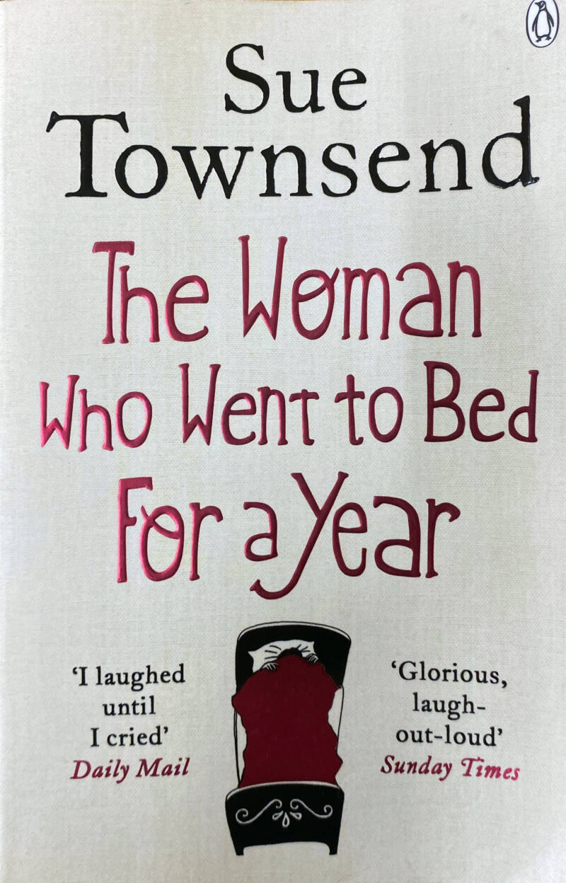 Sue Townsend - The woman who went to bed for a year