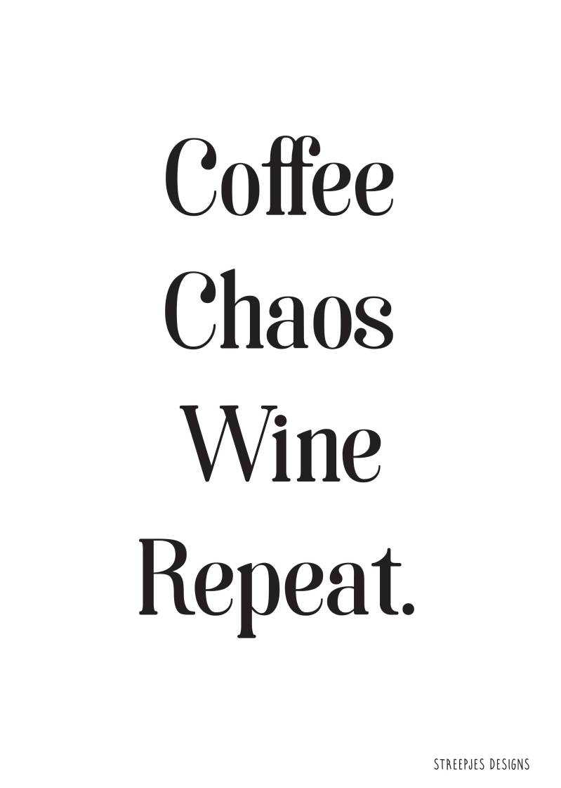 Poster | Coffee Chaos Wine Repeat