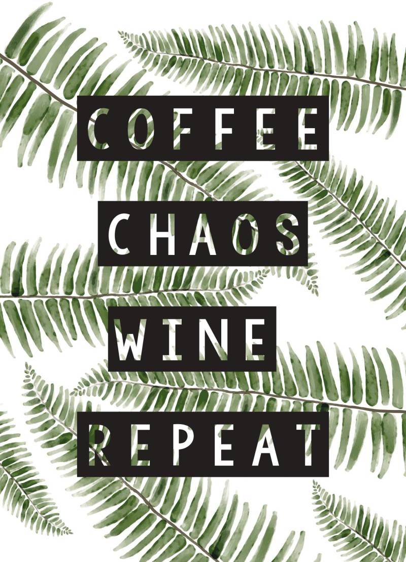 Coffee.Chaos.Wine.Repeat