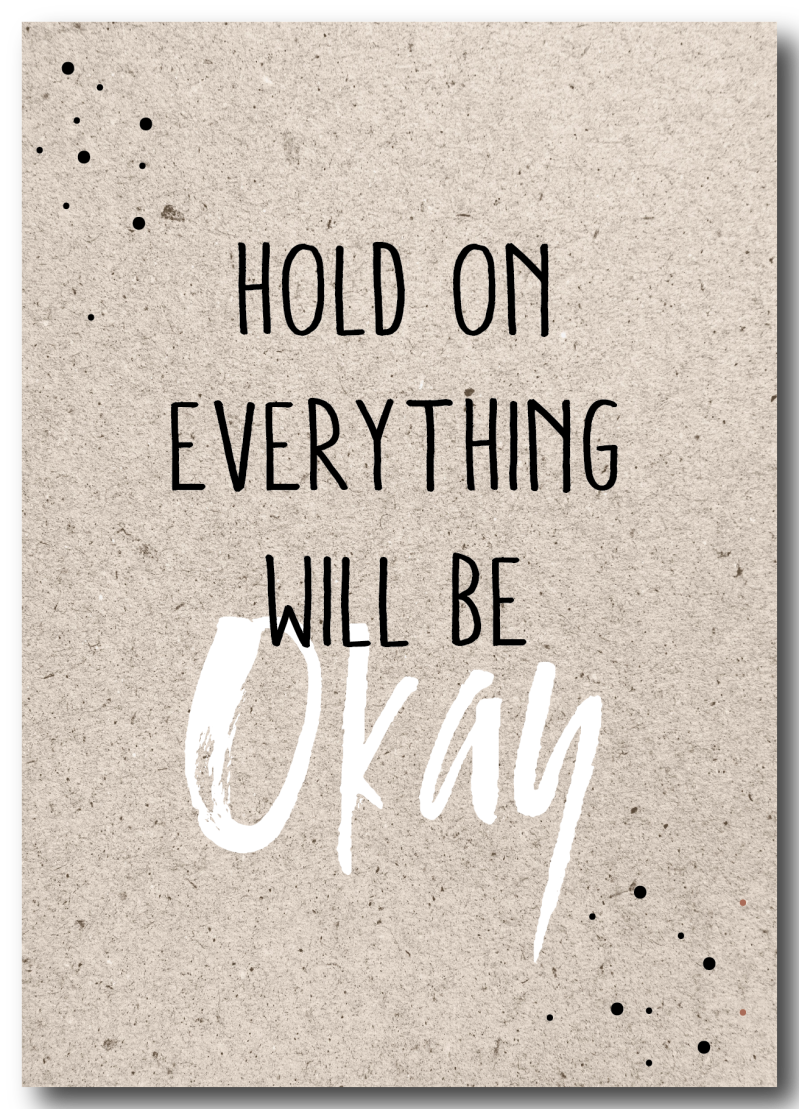 WS Q-2.2020 : Hold on, everything will be okay