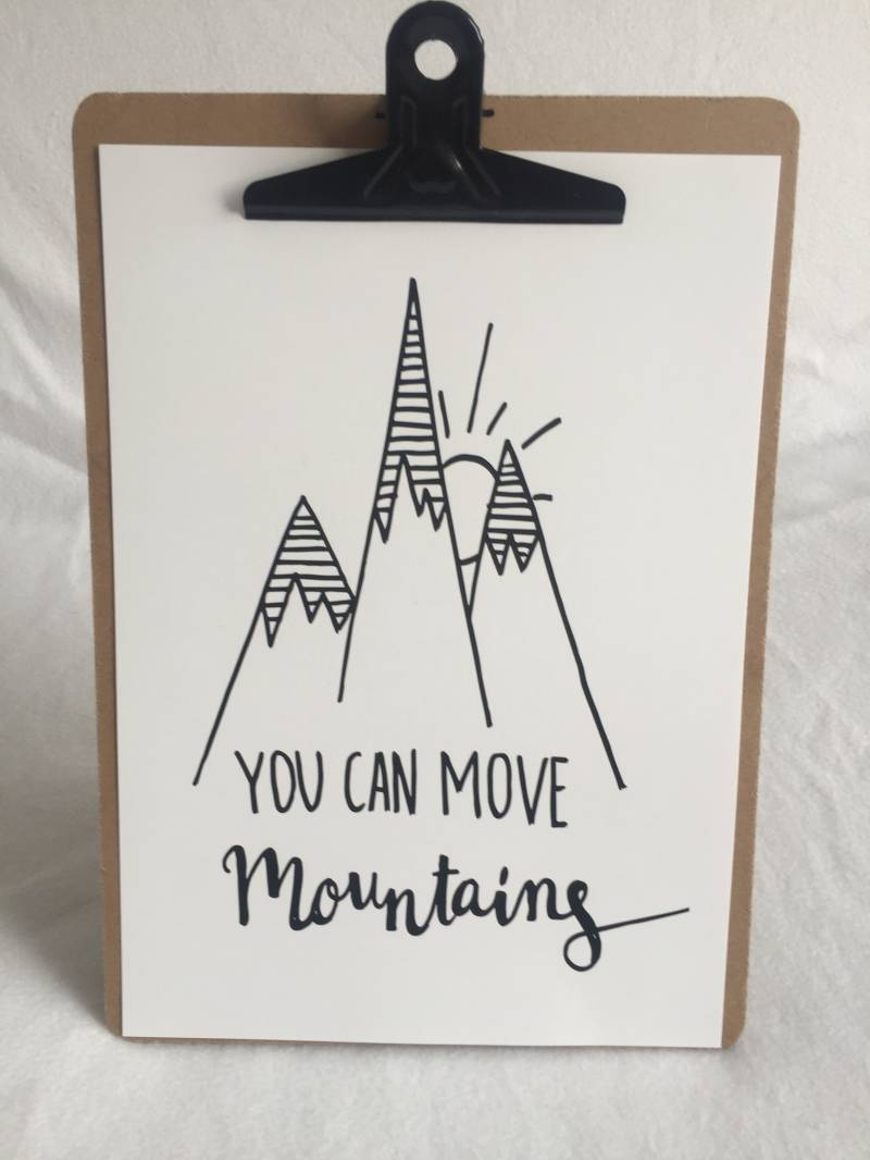 You can move mountains | A4