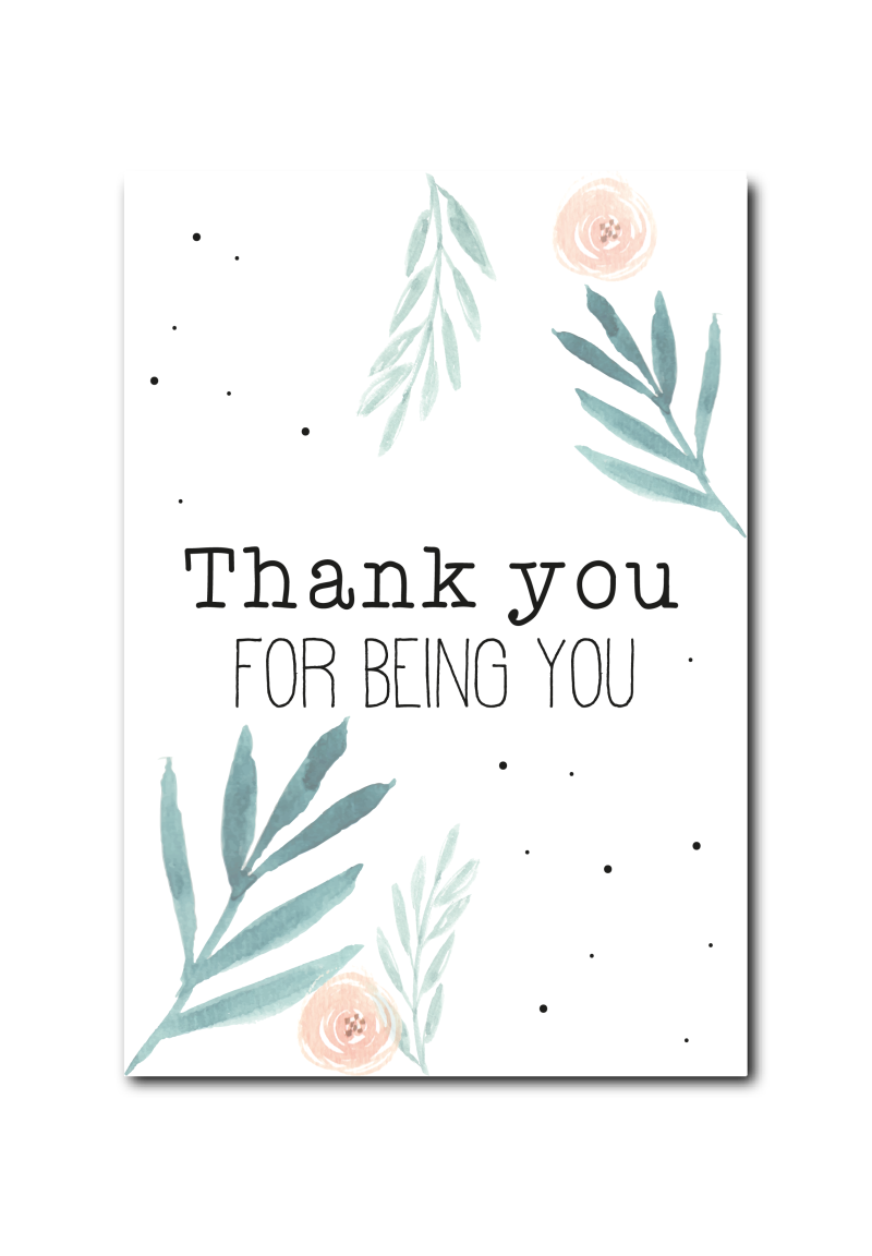 SALE : Thank you for being you!
