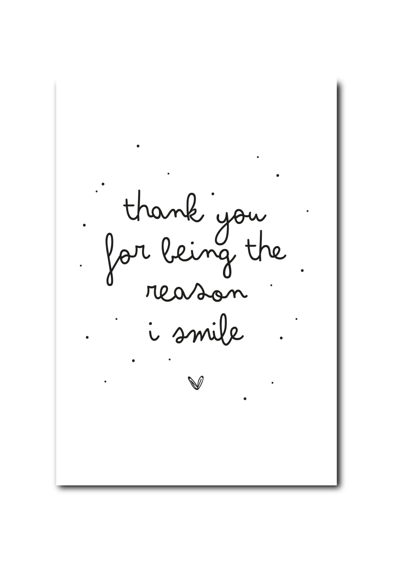 SALE : Thank you for being the reason I smile!