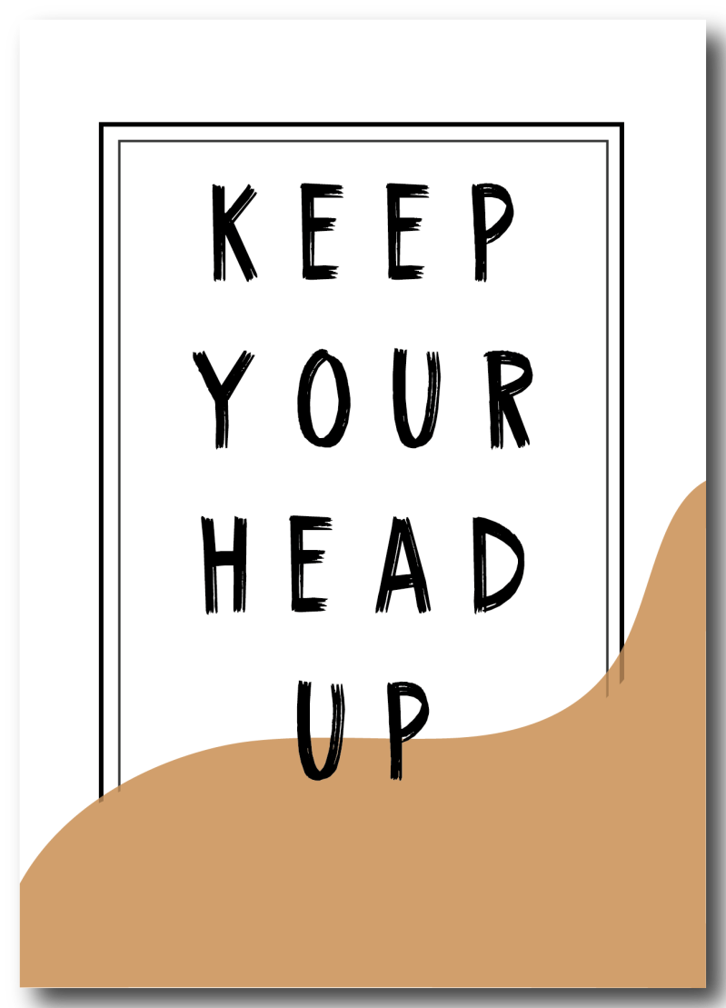 WS Q-4 : Keep your head up