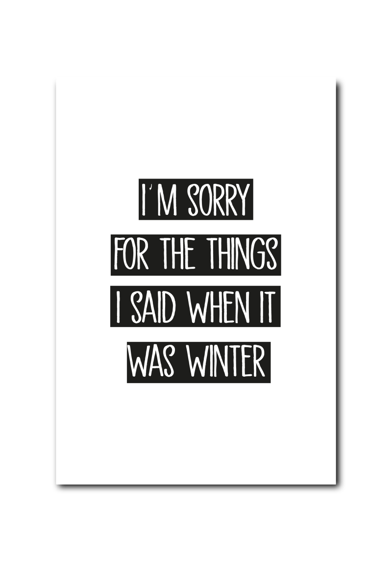 SALE  : I'm sorry for what I said when it was winter