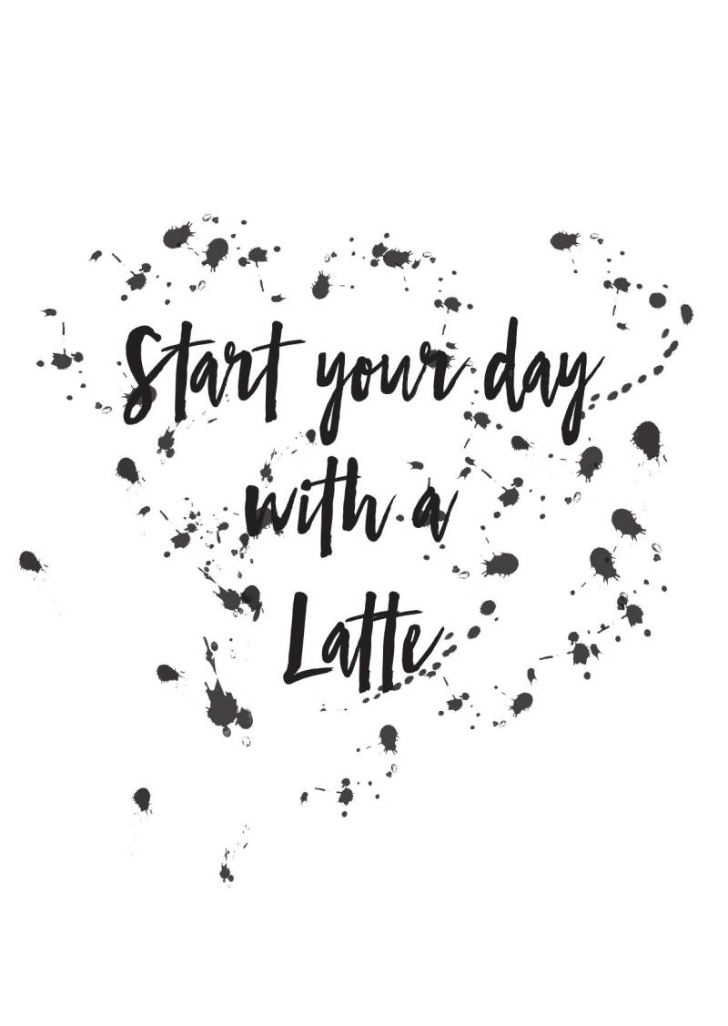 Start your day with a latte