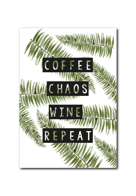 SALE : COFFEE CHAOS WINE REPEAT
