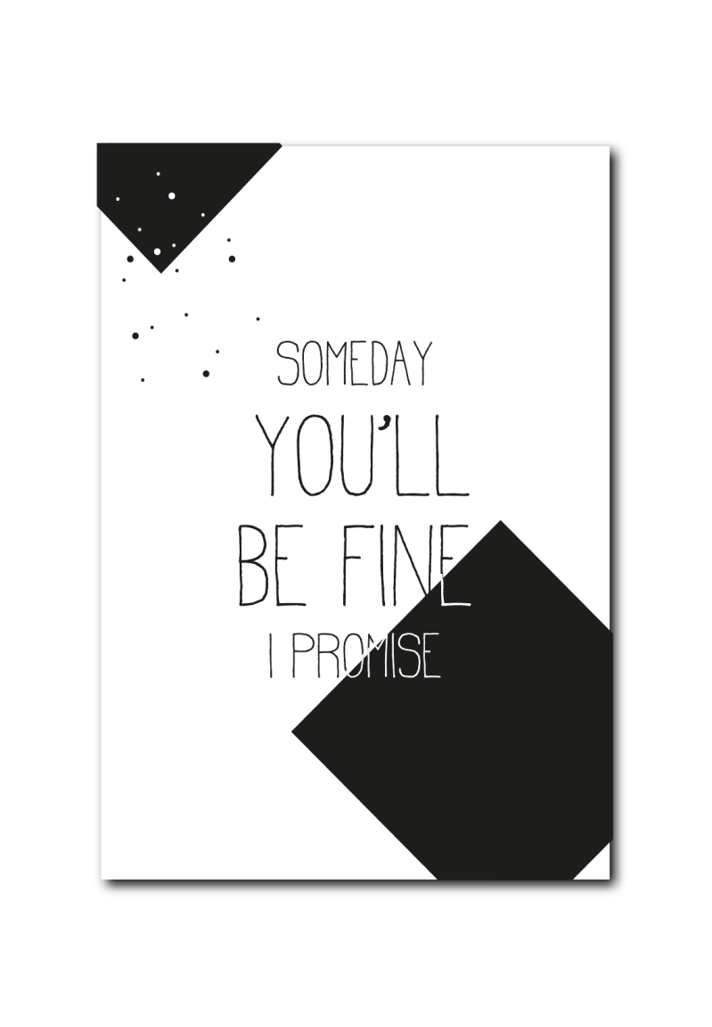 SALE : Someday you'll be fine