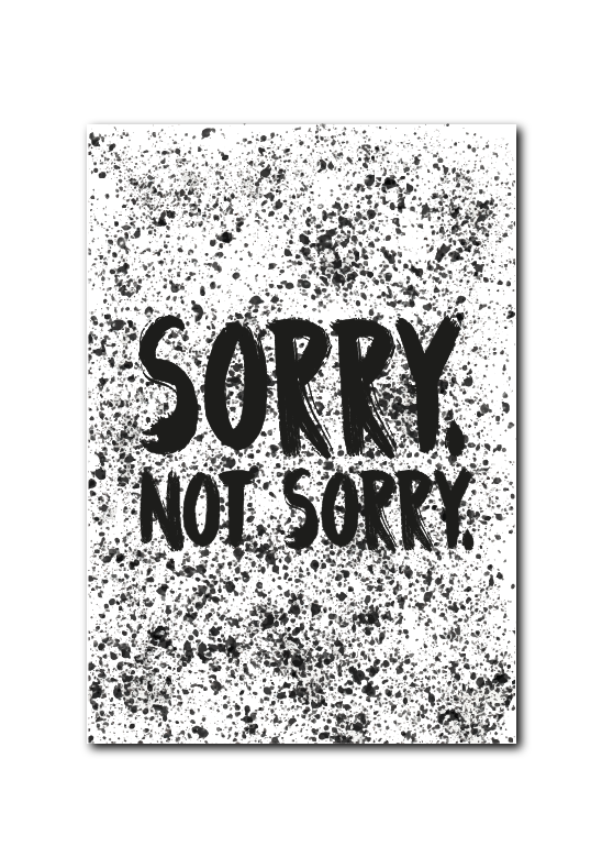 SALE : Sorry not sorry