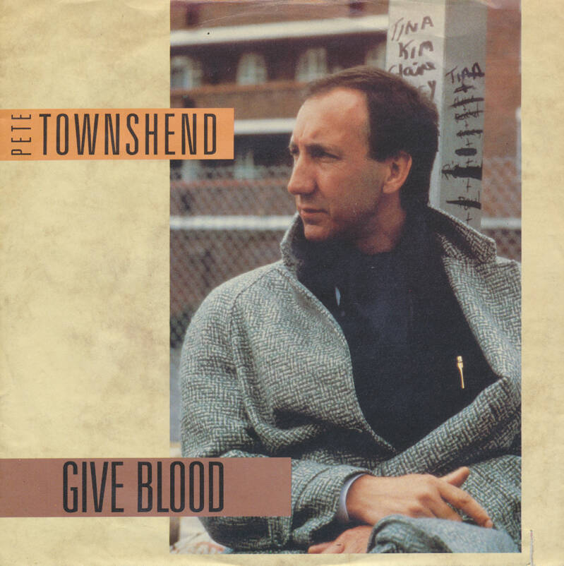 Pete Townshend ft David Gilmour - Give Blood [Germany] - 7""