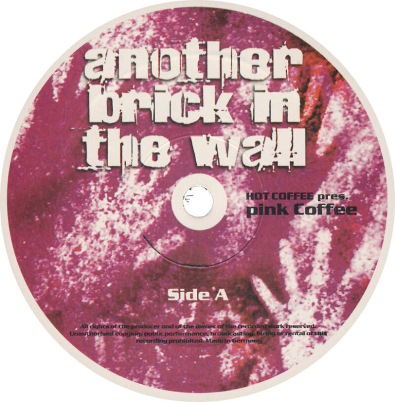 """Pink Coffee - Another Brick In The Wall Part 2 [Italy] - 12"""""""
